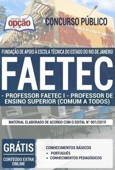 PROFESSOR FAETEC I E PROFESSOR DE ENSINO SUPERIOR (COMUM A TODOS)
