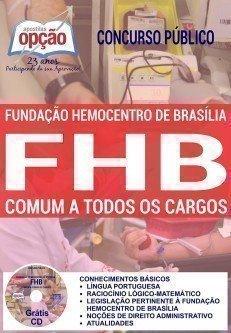 Apostila FHB Concurso Hemocentro DF comum a todos os cargos.