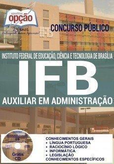 concurso concurso ifb 2016 cargo auxiliar em administracao 3723.jpg?versao=0 - Concurso IFB 2016: Inscrições abertas para Técnicos-Administrativos