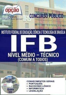 concurso concurso ifb 2016 cargo nivel medio tecnico comum a todos 3785.jpg?versao=0 - Concurso IFB 2016: Inscrições abertas para Técnicos-Administrativos