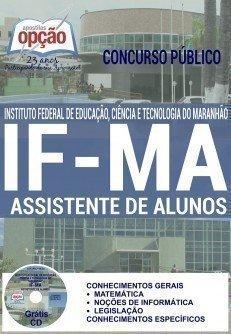 Apostila IFMA ASSISTENTE DE ALUNOS Concurso Instituto Federal do Maranhão 2016, Grátis Cd Rom com testes