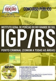 Apostila IGP-RS PERITO CRIMINAL E PERITO MÉDICO - LEGISTA.
