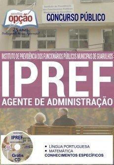 Apostila IPREF DE GUARULHOS-SP 2016 Agente de Administração