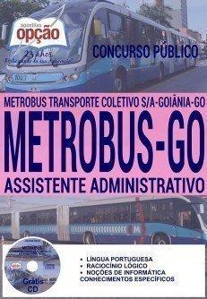 concurso concurso metrobus go 2016 cargo assistente administrativo 3527.jpg?versao=0 - Concurso Metrobus GO 2016: Certame para 238 vagas está suspenso