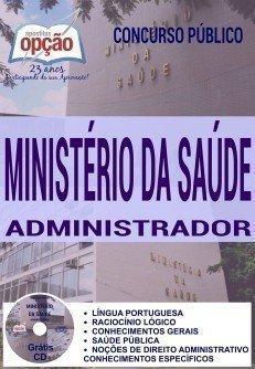 ADMINISTRADOR APOSTILA COMPLETA MINISTERIO DA SAUDE