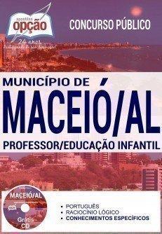 Apostila Concurso Maceió/AL - PROFESSOR EDUCAÇÃO INFANTIL