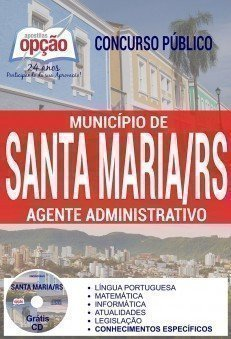 Apostila Concurso Município de Santa Maria 2017 | AGENTE ADMINISTRATIVO