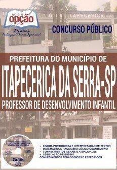 Apostilaconcurso de Itapecerica da Serra PROFESSOR DE DESENVOLVIMENTO INFANTIL