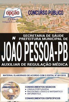 http://www.apostilasopcao.com.br/apostilas/2526/5248/concurso-prefeitura-de-joao-pessoa-2018/auxiliar-de-regulacao-medica.php?afiliado=1020