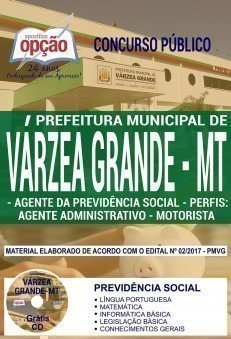 Apostila Concurso Prefeitura de Várzea Grande 2018 (Previdência Social) | AGENTE DA PREVIDÊNCIA SOCIAL – PERFIS: AGENTE ADMINISTRATIVO E MOTORISTA