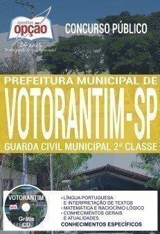 Apostila Concurso Prefeitura de Votorantim 2017 - GUARDA CIVIL MUNICIPAL 2ª CLASSE