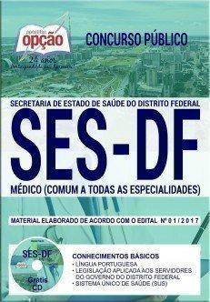 Apostila Concurso SES DF 2017 | MÉDICO (COMUM A TODAS AS ESPECIALIDADES)