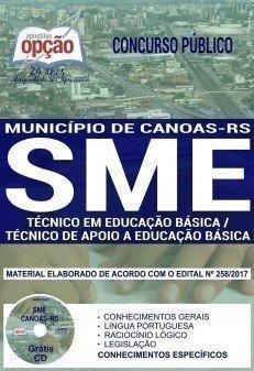 Apostila Concurso SME Canoas 2017 - TÉCNICO EM EDUCAÇÃO BÁSICA / TÉCNICO DE APOIO A EDUCAÇÃO BÁSICA