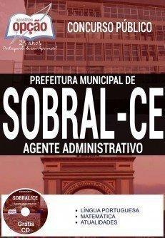 Apostila Prefeitura de Sobral CE Agente Administrativo 2016