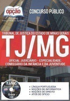 Apostila Tribunal de Justiça de MG Oficial Judiciário e Apoio Judicial - TJ/MG.