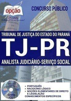 Apostila Concurso TJPR 2017 ANALISTA JUDICIÁRIO - SERVIÇO SOCIAL