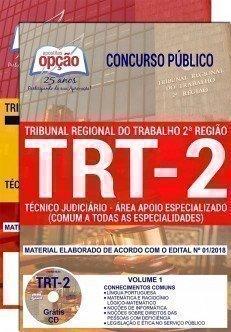 TÉCNICO JUDICIÁRIO - ÁREA APOIO ESPECIALIZADO (COMUM A TODAS AS ESPECIALIDADES)
