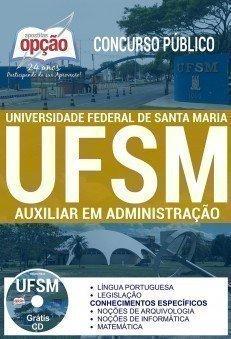 Apostila Concurso UFSM 2017 | AUXILIAR EM ADMINISTRAÇÃO