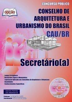 Apostila Secretário(a) - Concurso Conselho De Arquitetura E Urbanismo Do Brasil...