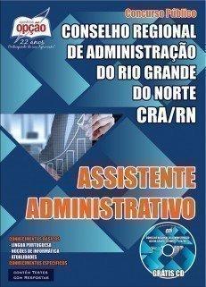 Apostila CRA RN (Conselho Regional de Administração do Rio Grande do Norte) | Assistente Administrativo