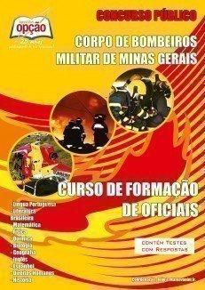 Apostila Curso De Formação De Oficiais - Concurso Corpo De Bombeiros Militar /...