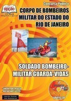 SOLDADO BOMBEIRO - MILITAR GUARDA-VIDAS