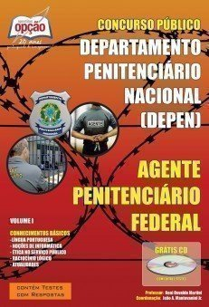 Apostila Agente Penitenciário Federal - Volume I - Concurso Departamento Penite...