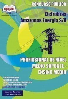Apostila Profissional De Nível Médio Suporte (nível Médio) - Concurso Eletro...