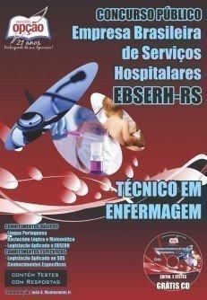 Confira aqui a Apostila EBSERH - RS 2015 Concurso HE-UFPEL Pelotas - Técnico em Enfermagem.