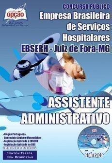 Apostila EBSERH - Juiz de Fora MG | Assistente Administrativo