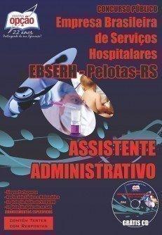 Apostila EBSERH - Pelotas RS | Assistente Administrativo