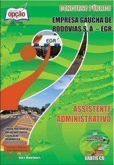 Apostila Assistente Administrativo - Concurso Empresa Gaúcha De Rodovias S/a (e...