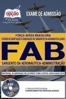 Apostila Exame de Admissão FAB 2018 | SARGENTO DA AERONÁUTICA – ADMINISTRAÇÃO