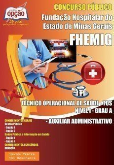 Apostila Téc. Operacional Da Saúde (nível I-grau A) Auxiliar Administrativo -...