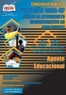 Apostila Agente Educacional - Concurso Fundação Casa / SP