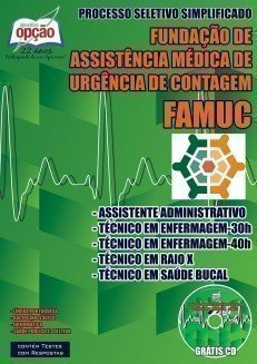 http://www.apostilasopcao.com.br/apostilas/1448/2536/fundacao-de-assistencia-medica-e-de-urgencia-de-contagem-famuc/diversos-cargos.php?afiliado=8259