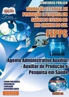 AGENTE ADMINISTRATIVO AUXILIAR / AUXILIAR DE PRODUÇÃO E PESQUISA EM SAÚDE