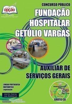 Apostila FHGV Sapucaia do Sul (RS) AUXILIAR DE SERVIÇOS GERAIS