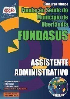 FUNDASUS-TÉCNICO DE ENFERMAGEM-COMUM A TODOS OS CARGO DE NÍVEL SUPERIOR-ASSISTENTE ADMINISTRATIVO