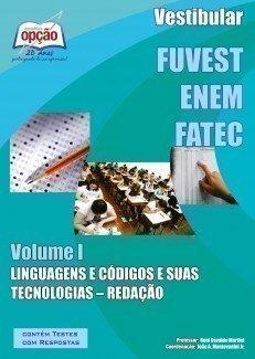Apostila Vestibular - Volume I - Concurso FUVEST / ENEM / FATEC...