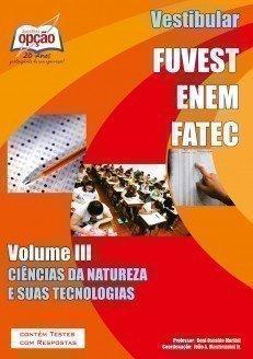 Apostila Vestibular - Volume Iii - Concurso FUVEST / ENEM / FATEC...