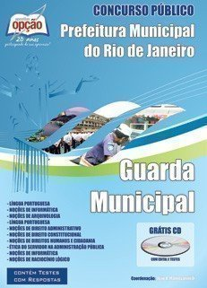 Apostila Guarda Municipal - Concurso Guarda Municipal Do Rio De Janeiro / RJ...