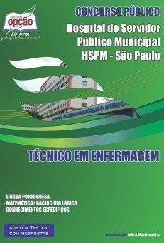 Apostila Técnico Em Enfermagem - Concurso Hspm De São Paulo / SP...