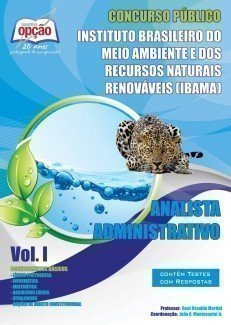 Apostila Analista Administrativo - Volume I - Concurso IBAMA (analista)...