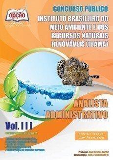 Apostila Analista Administrativo - Volume Iii - Concurso IBAMA (analista)...
