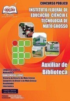 APOSTILA concurso IFMT 2016 AUXILIAR DE BIBLIOTECA