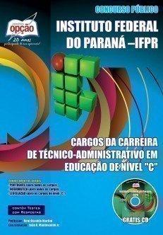 Apostila Cargos De Nível C - Concurso Instituto Federal Do Paraná (ifpr)...