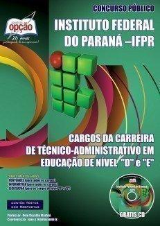 Apostila Cargos De Nível D - E - Concurso Instituto Federal Do Paraná (ifpr)...