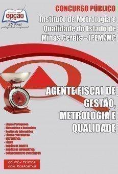 Apostila Agente Fiscal De Gestão, Metrologia E Qualidade - Concurso Ipem / MG...