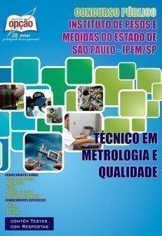 Apostila Técnico Em Metrologia E Qualidade - Concurso Ipem / SP...